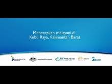 Embedded thumbnail for Menerapkan MELAYANI di Kubu Raya Kalimantan Barat